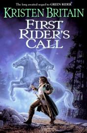First Rider's Call - Kristen Britain by  Kristen Britain PDF Download