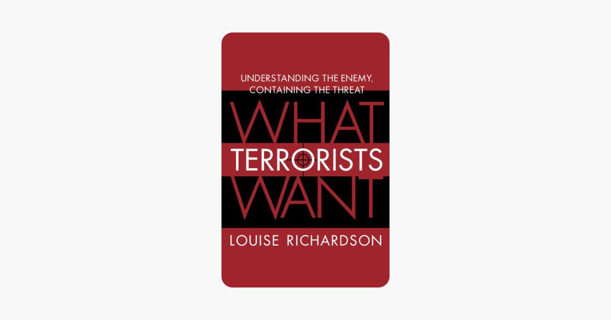 What Terrorists Want - Louise Richardson