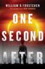 One Second After - William R. Forstchen
