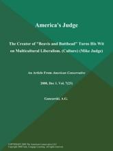 America's Judge: The Creator Of