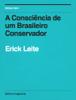 Erick Leite - A Consciencia de um Brasileiro Conservador grafismos