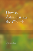 How to Administrate the Church
