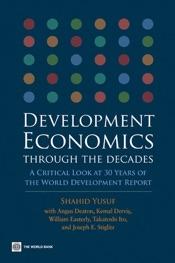 Development Economics through the Decades