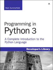 Programming in Python 3: A Complete Introduction to the Python Language book