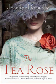 The Tea Rose - Jennifer Donnelly book summary