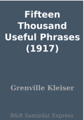 Fifteen Thousand Useful Phrases (1917)
