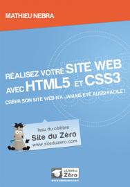 Réalisez votre site web avec HTML5 et CSS3