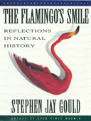 The Flamingo's Smile: Reflections in Natural History Book Cover