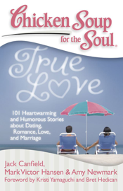 Chicken Soup for the Soul: True Love book