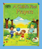 A Child's First Prayers