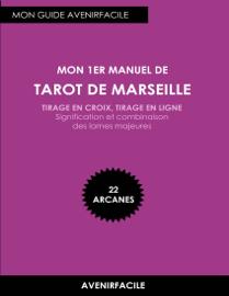 Mon 1er Manuel de Tarot de Marseille