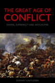 The Great Age of Conflict