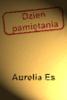 """Aurelia Es - DzieЕ"""" pamiД™tania artwork"""