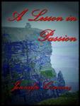 A Lesson in Passion