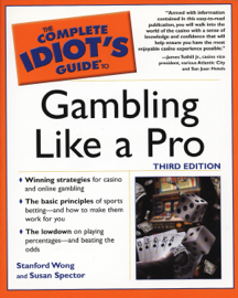 The Complete Idiot's Guide to Gambling Like a Pro book