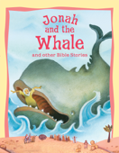 Jonah and the Whale and Other Bible Stories