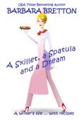 A Skillet, a Spatula, and a Dream