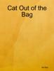 BS Blair - Cat Out of the Bag kunstwerk