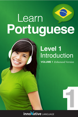 Learn Portuguese - Level 1: Introduction (Enhanced Version) - Innovative Language Learning book