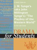 A Study Guide for J. M. Synge's (aka John Millington Synge's)