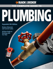 Black & Decker The Complete Guide to Plumbing book