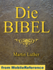 Die Bibel (Deutsch Martin Luther translation) German Bible - MobileReference