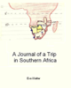 Eva Walter - A Journal of a Trip in Southern Africa artwork