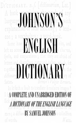 Dictionary of the English Language (Complete and Unabridged) - Samuel Johnson book
