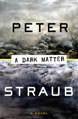 Peter Straub - A Dark Matter book