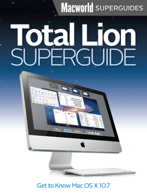 Total Lion Superguide - Macworld Editors book