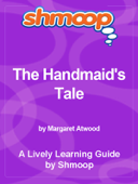 Shmoop Learning Guide: The Handmaid's Tale