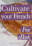 Cultivate your French