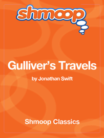 Gulliver's Travels: Complete Text with Integrated Study Guide from Shmoop
