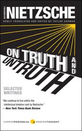 On Truth and Untruth - Friedrich Nietzsche book summary