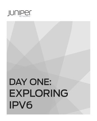 Day One Exploring IPV6