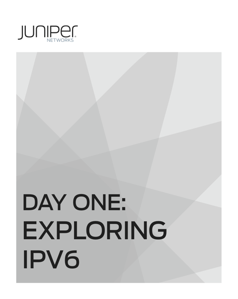 Day One Exploring IPV6