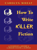 How to Write Killer Fiction