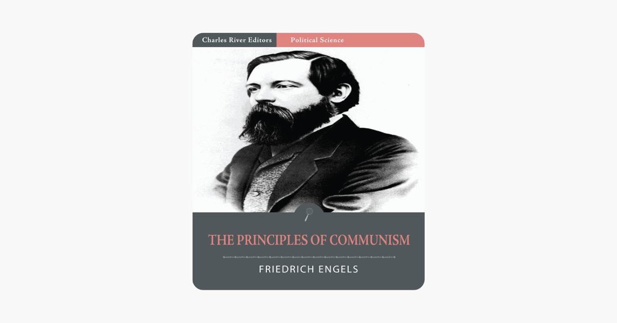 The Principles of Communism - Friedrich Engels