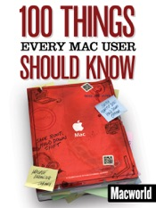 Download 100 Things Every Mac User Should Know