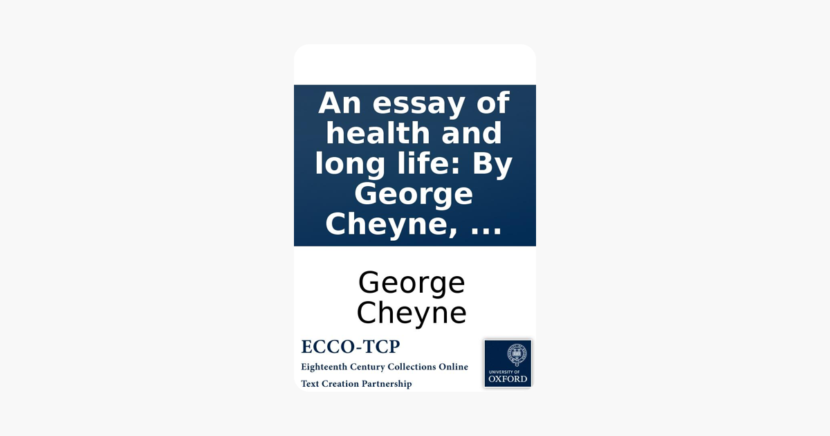 an essay of health and long life by george cheyne  on apple books  an essay of health and long life by george cheyne  on apple books