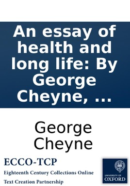 an essay of health and long life by george cheyne  on apple books an essay of health and long life by george cheyne