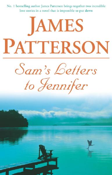 Sam's Letters to Jennifer por James Patterson