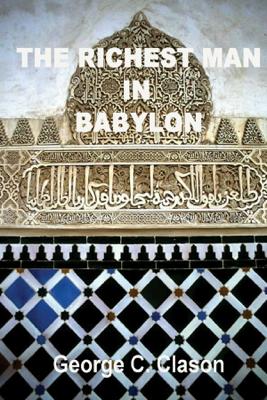 The Richest Man In Babylon - George C. Clason book