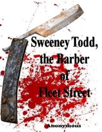 Sweeney Todd, the Barber of Fleet Street PDF Download
