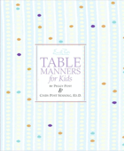 Emily Post's Table Manners for Kids Book Cover