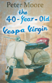 The 40-Year-Old Vespa Virgin