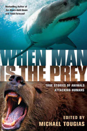When Man is the Prey