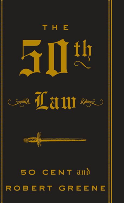 The 50th Law - 50 Cent & Robert Greene book