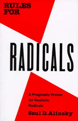 Rules for Radicals - Saul Alinsky book