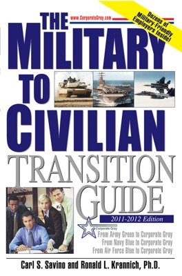 The Military to Civilian Transition Guide
